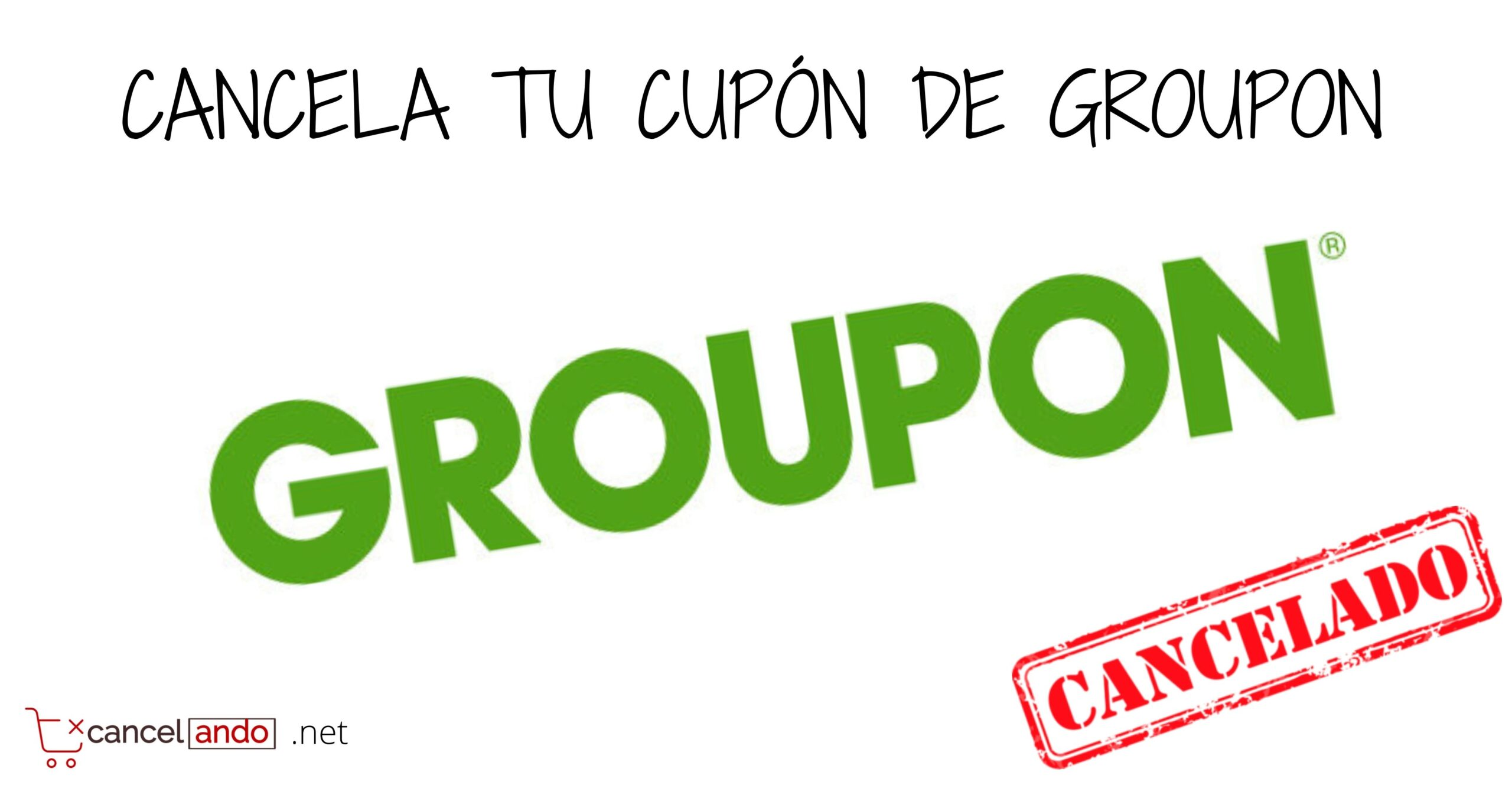 cancelar groupon