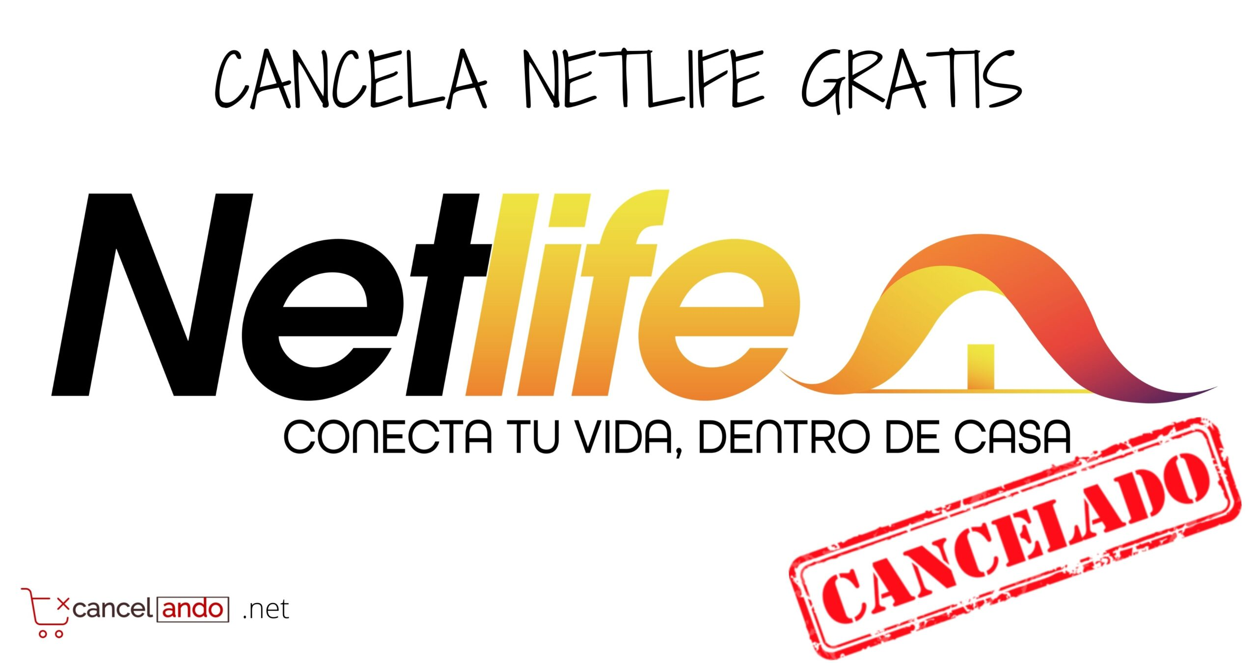 cancelar netlife
