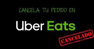 cancelar pedido uber eats