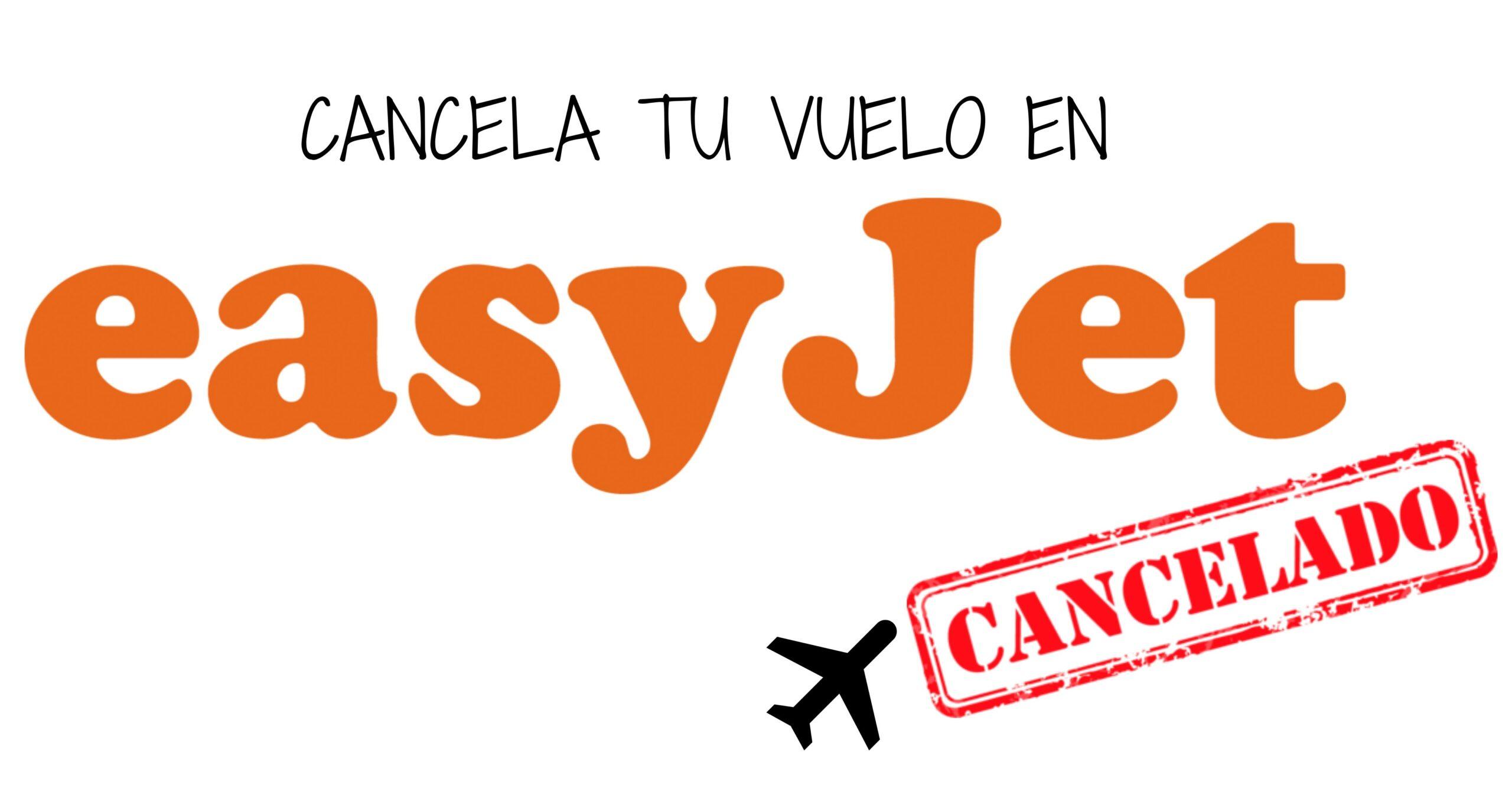 cancelar vuelo easyjet