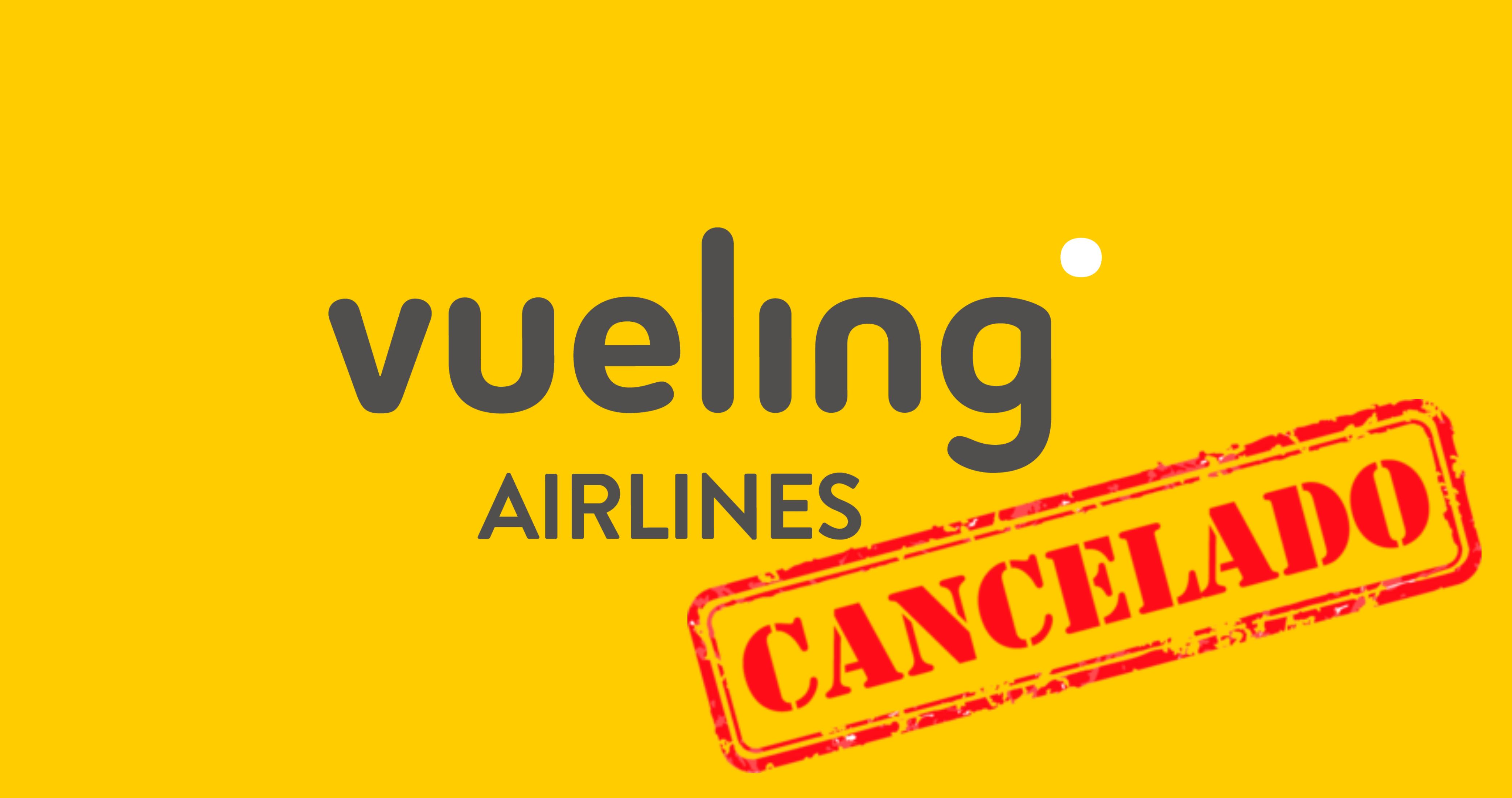 cancelar vuelo vueling