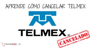 como cancelar telmex